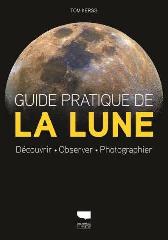 Guide-pratique-de-la-lune-Decouvrir-observer-photographier